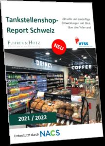 Tankstellenshop-Report Schweiz